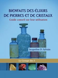 livre les bienfaits des elixirs de pierres et de cristaux